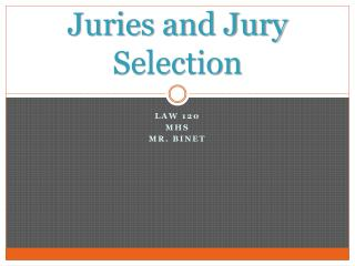 Juries and Jury Selection
