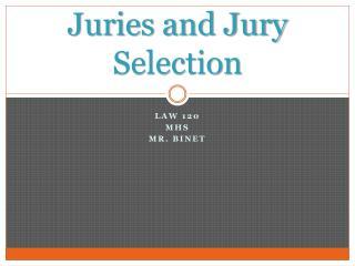 Juries and Jury Selection
