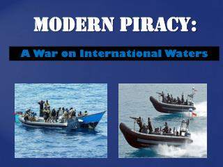 Modern Piracy:
