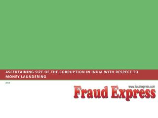 Ascertaining size of the Corruption in India with respect to Money Laundering