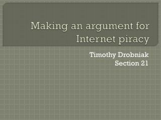 Making an argument for Internet piracy