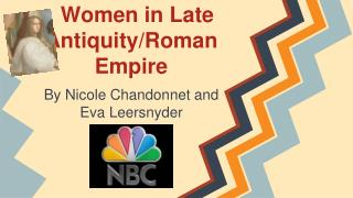Women in Late Antiquity/Roman Empire