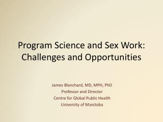 Program Science and Sex Work: Challenges and Opportunities