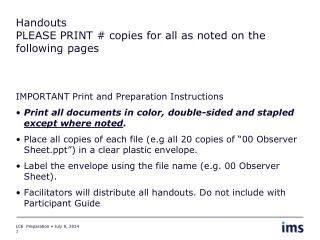 Handouts PLEASE PRINT # copies for all as noted on the following pages