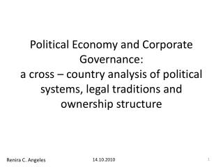 Political Economy and Corporate Governance:  a cross – country analysis of political systems, legal traditions and owne