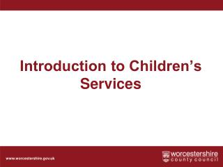 Introduction to Children's Services
