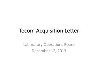 Tecom Acquisition Letter