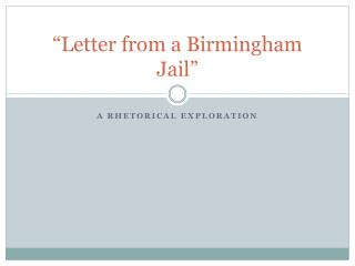 """Letter from a Birmingham Jail"""