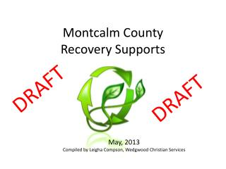 Montcalm County  Recovery Supports