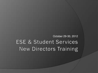 ESE & Student Services New Directors Training