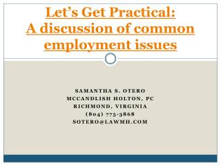 Let's Get Practical: A discussion of common employment issues