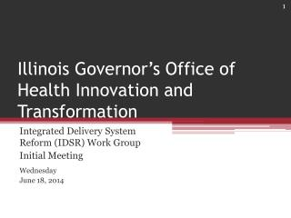 Illinois Governor's Office of Health Innovation and Transformation