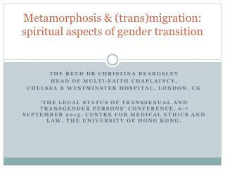 Metamorphosis & (trans)migration: spiritual aspects of gender transition
