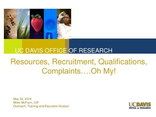 Resources, Recruitment, Qualifications, Complaints….Oh My!