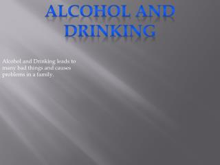 Alcohol and Drinking