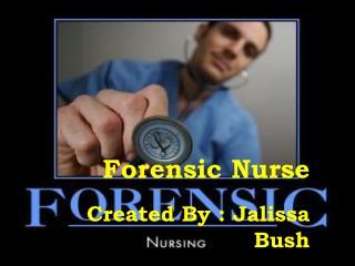 Forensic Nurse