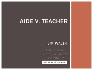 Aide v. Teacher