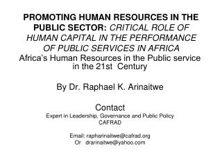 PROMOTING HUMAN RESOURCES IN THE PUBLIC SECTOR:  CRITICAL ROLE OF HUMAN CAPITAL IN THE PERFORMANCE OF PUBLIC SERVICES I