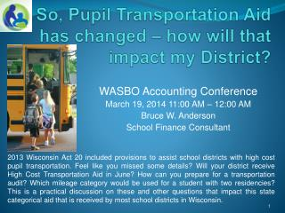 So, Pupil Transportation Aid has changed – how will that impact my District?