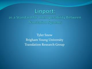 Linport: as a Standard for Interoperability Between Translation Systems