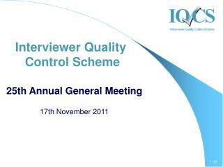 Interviewer Quality  Control Scheme