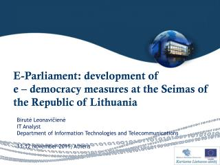 E- Parliament :  development of e  – democracy measures  at  the  Seimas  of the Republic of Lithuania