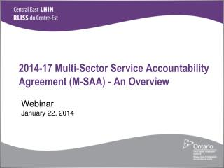 2014-17 Multi-Sector Service Accountability Agreement (M-SAA) - An  Overview
