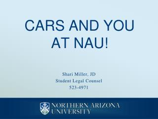 CARS AND YOU AT NAU!