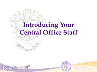 Introducing Your  Central Office Staff