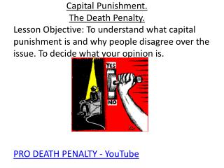 Capital Punishment. The Death Penalty.