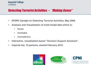 "Detecting Terrorist Activities  –   ""Making Sense"""