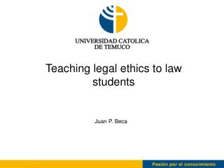 Teaching legal ethics to law students