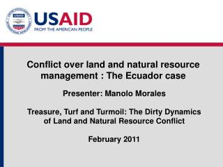 Conflict over land and natural resource management : The Ecuador case
