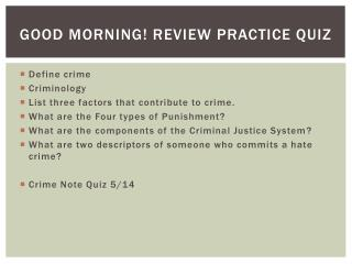 Good morning! Review Practice Quiz