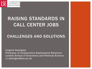 Raising standards in call  center  jobs Challenges and solutions