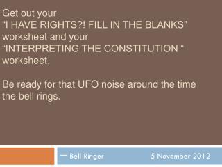 一 Bell Ringer 5 November 2012