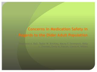 C oncerns in Medication  S afety in Regards to the Older Adult Population