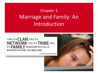 Chapter 1 Marriage and Family: An Introduction