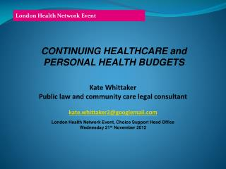 CONTINUING HEALTHCARE and PERSONAL HEALTH BUDGETS