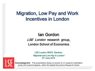 Migration, Low Pay and Work Incentives in London