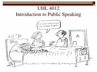UHL 4012  Introduction to Public Speaking
