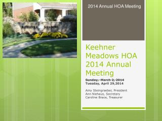 Keehner Meadows HOA 2014 Annual Meeting