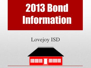 2013 Bond Information
