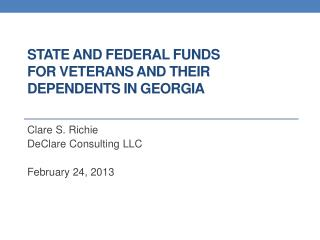 State and Federal Funds  for Veterans and their  Dependents In  Georgia