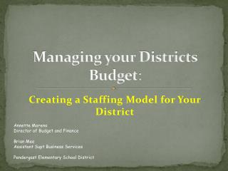 Managing your Districts Budget :
