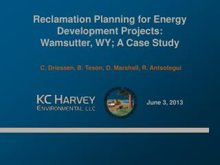 Reclamation Planning for Energy Development Projects:  Wamsutter, WY; A Case Study