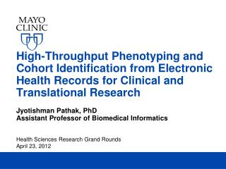 High-Throughput  Phenotyping and Cohort Identification from Electronic Health Records for Clinical and Translational Re