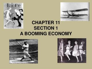 CHAPTER 11 SECTION 1 A BOOMING ECONOMY