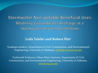 Stormwater  Non-potable Beneficial Uses:  Modeling Groundwater Recharge at a  Stormwater  Drywell Installation
