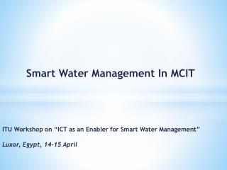 Smart Water Management In MCIT